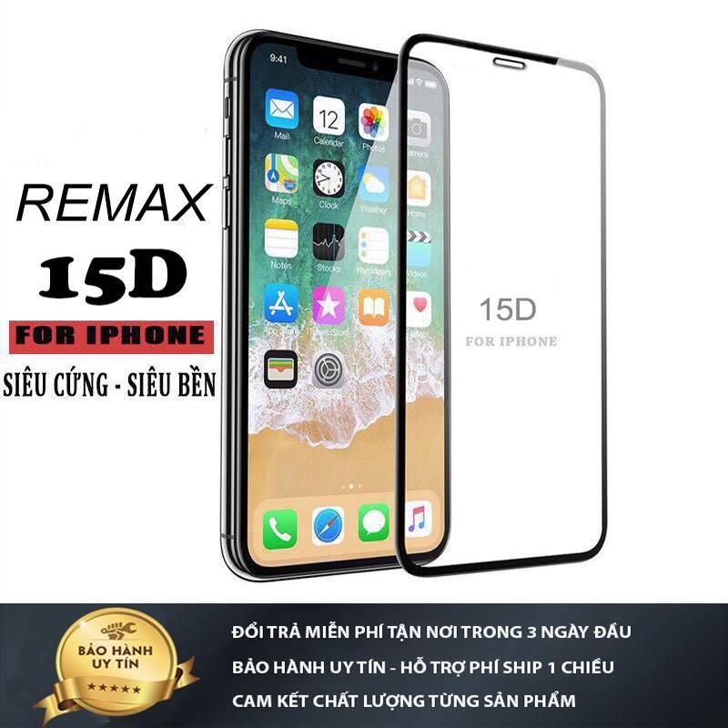 KÍNH CƯỜNG LỰC IPHONE FULL MÀN 15D REMAX
