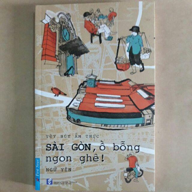 Sài Gòn, ồ bỗng ngon ghê - 3178765 , 487017810 , 322_487017810 , 70000 , Sai-Gon-o-bong-ngon-ghe-322_487017810 , shopee.vn , Sài Gòn, ồ bỗng ngon ghê