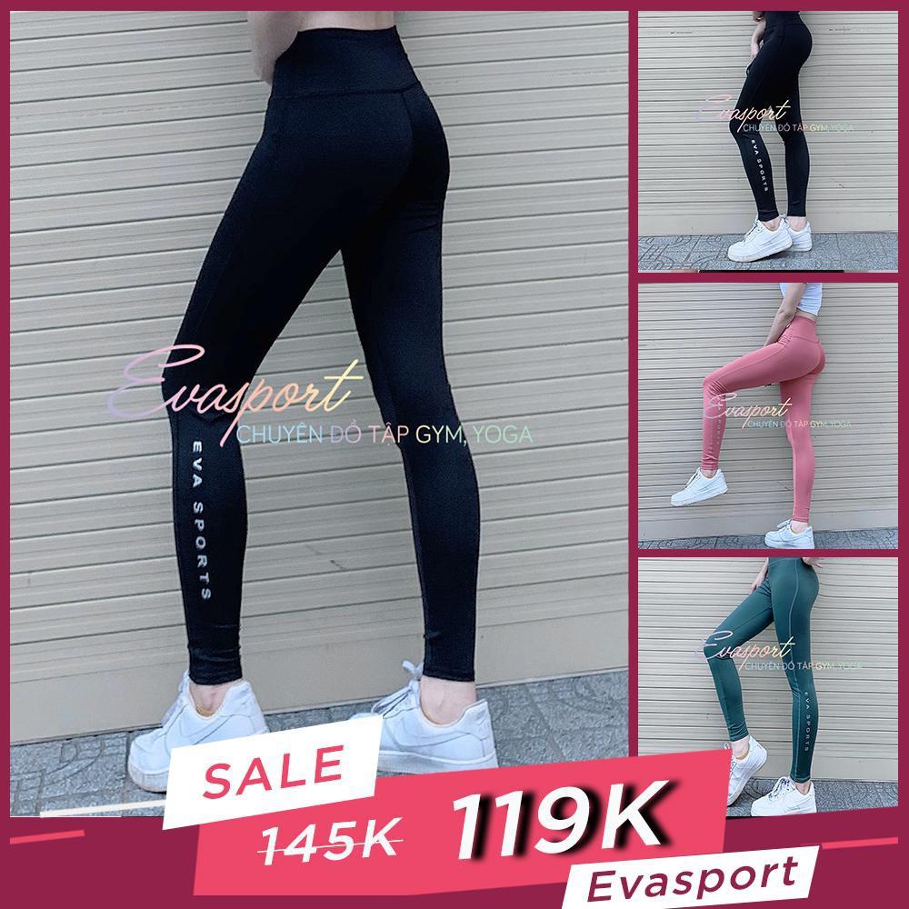Quần Dài Tập Gym Yoga Aerobic Nữ Legging Lưng Cao Cap Cao Ôm Dáng Tôn Mông Giá Rẻ Đẹp Evasport