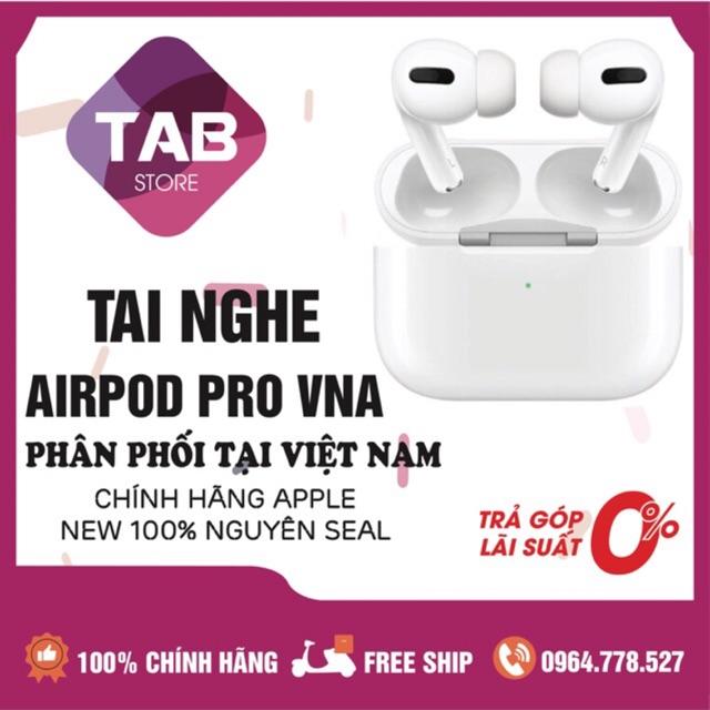 (VN/A Chính Hãng) Tai Nghe Airpod Pro New Nguyên Seal Full Box - Chính Hãng Việt Nam Phân Phối