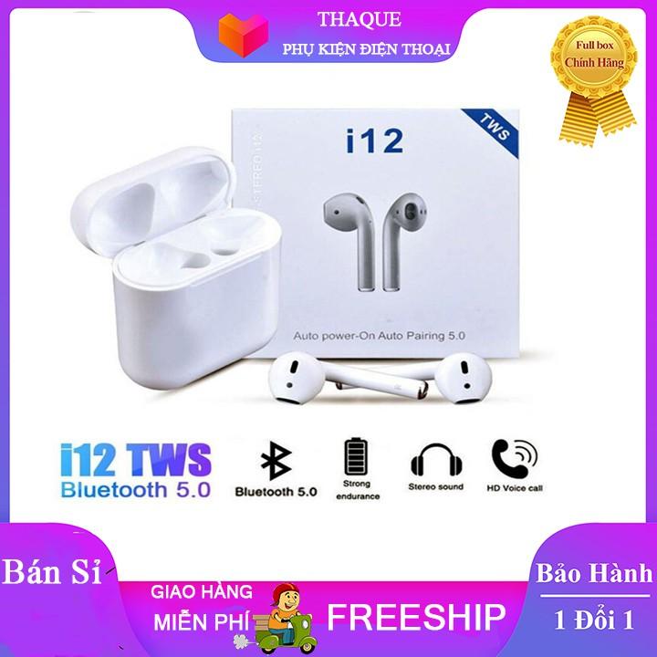 ( Hàng loại 1 ) Tai nghe Bluetooth i12 TWS bluetooth 5.0 cảm biến vân tay