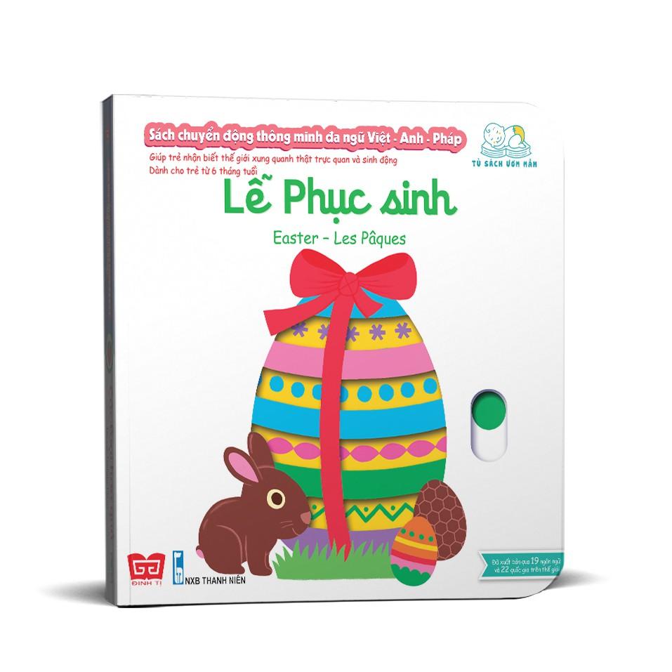 Sách chuyển động thông minh đa ngữ Việt - Anh - Pháp: Lễ phục sinh – Easter – Les Pâques