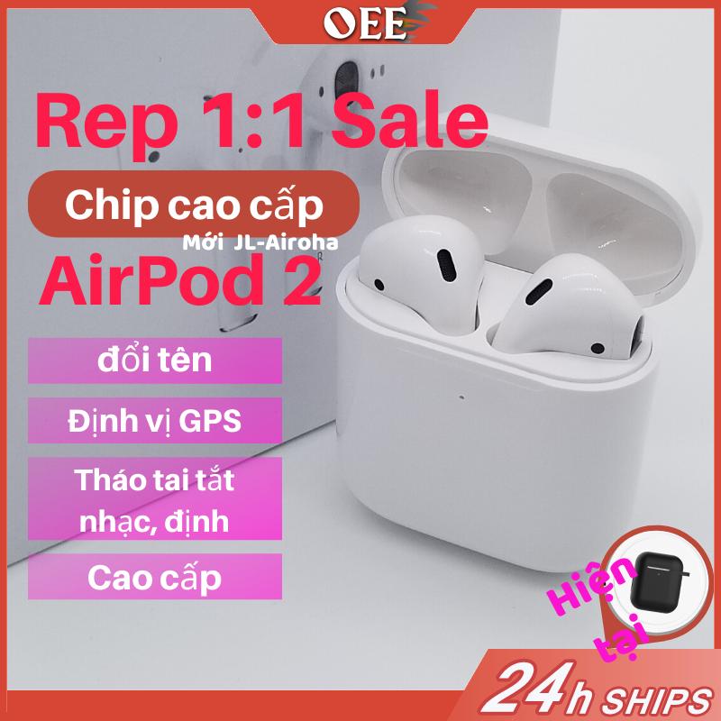 【Sale】 Airpod 2 bản sao 100% Đổi tên + Định vị GPS+ Tháo tai tắt nhạc+Sạc không dây