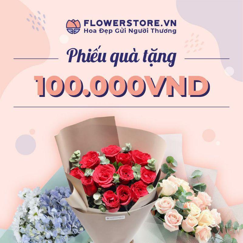 HCM - HN [E-voucher] - Ưu đãi 100K đặt hoa Flowerstore giao ngay trong ngày
