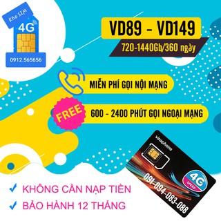 SIÊU SIM DATA VINA VD89 , VD149 ( 720GB đến 1440GB Miễn Phí Data ) và Gọi Miễn Phí -Bảo Hành suốt thời gian Sử Dụng