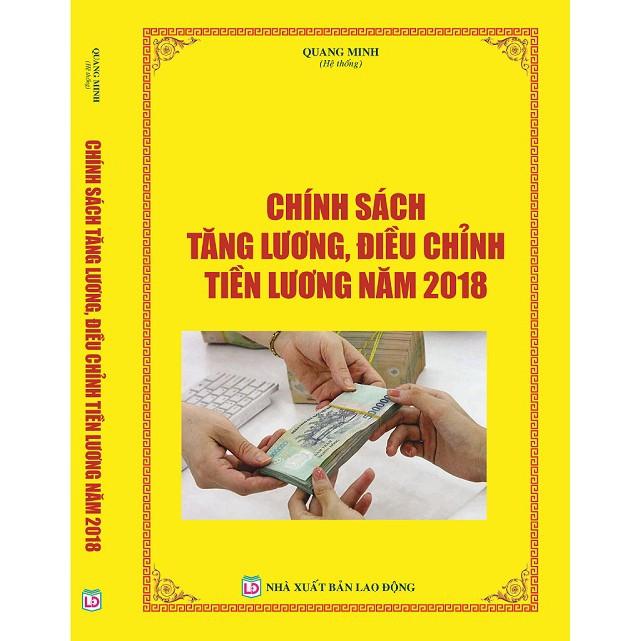 Chính sách tiền lương, điều chỉnh tiền lương năm 2018