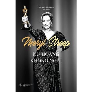 Sách - Meryl Streep - Nữ Hoàng Không Ngai thumbnail