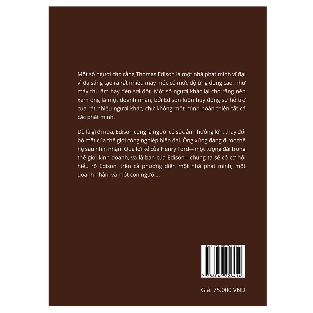 Sách - Sự thật về Edison - Phù thủy xứ Menlo Park qua lời kể của Henry Ford