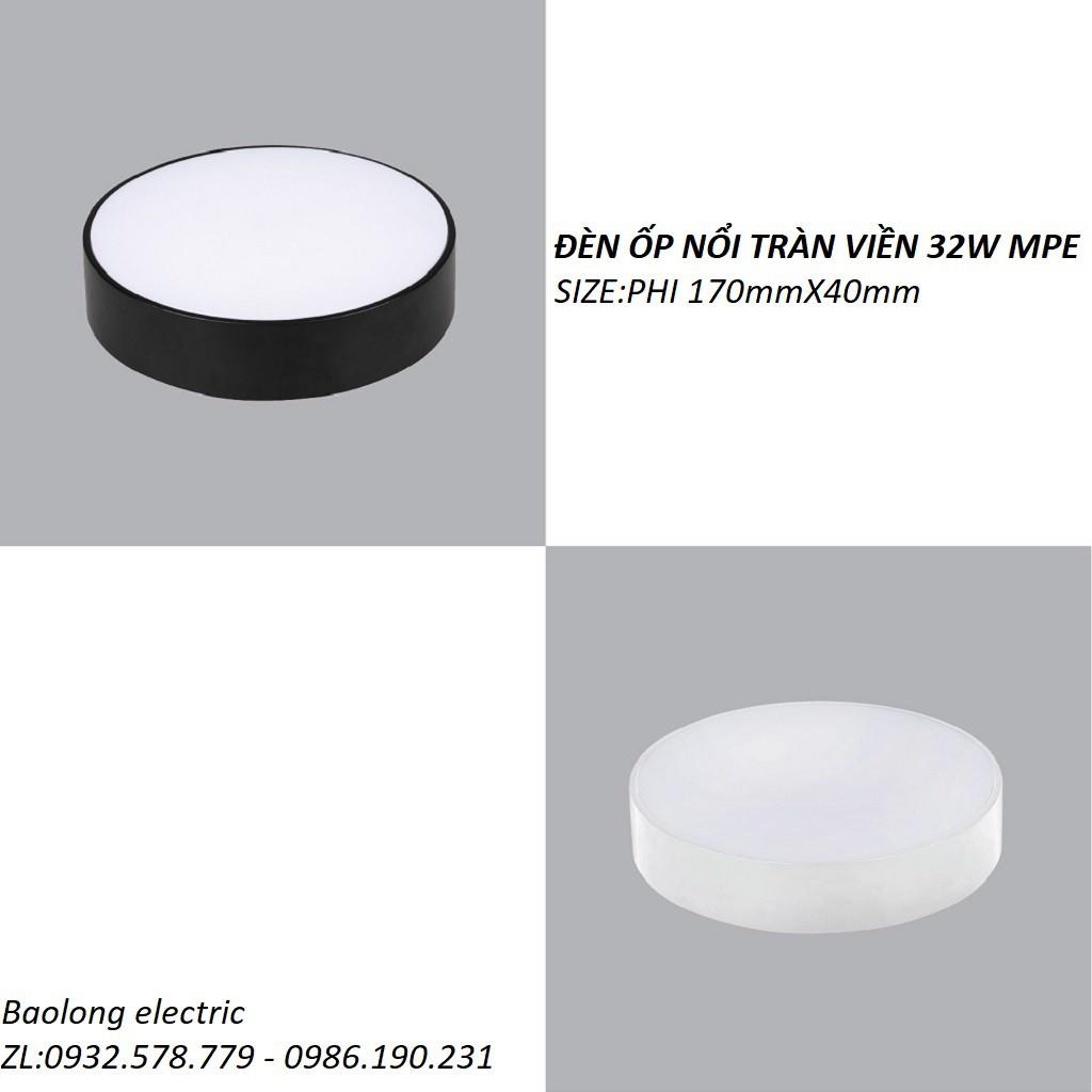 ĐÈN LED GẮN NỔI TRẦN 32W TRÀN VIỀN MPE,ĐÈN ỐP NỔI