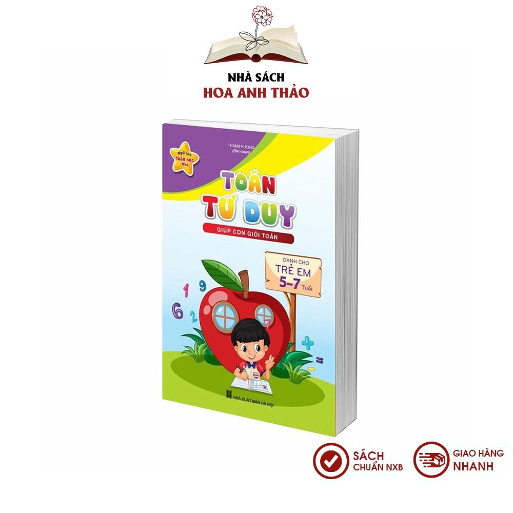 Sách - Toán tư duy giúp con giỏi toán dành cho trẻ em từ 5-7 tuổi