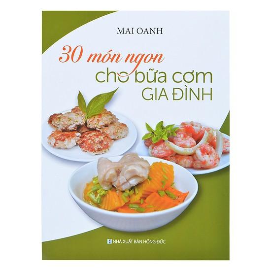 Sách - 30 Món Ngon Cho Bữa Cơm Gia Đình