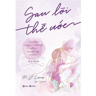 Sách - Sau lời thề ước - Dù cho mưa nắng vẫn thương nhau - Thái Hà Books thumbnail
