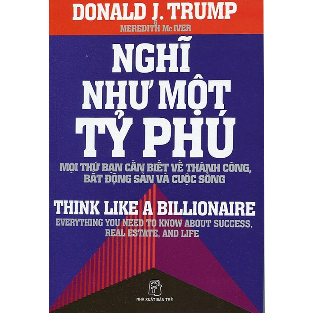 Sách: Nghĩ như một tỷ phú - 3111378 , 1265458148 , 322_1265458148 , 60000 , Sach-Nghi-nhu-mot-ty-phu-322_1265458148 , shopee.vn , Sách: Nghĩ như một tỷ phú