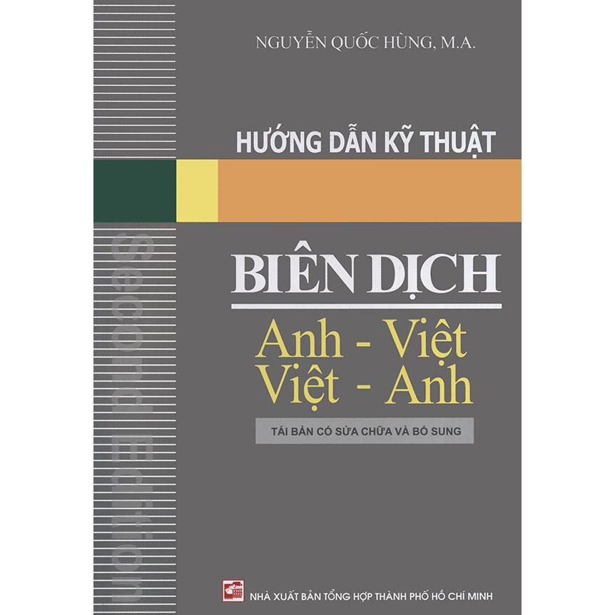 Sách - Hướng dẫn kỹ thuật biên dịch Anh - Việt Việt - Anh - Nguyễn Quốc Hùng