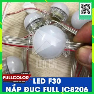 Bóng LED F30 Fullcolor – IC8206 – Nắp Đục