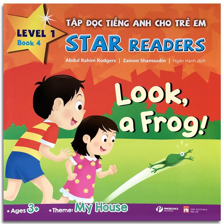Sách - Tập Đọc Tiếng Anh Cho Trẻ Em - Star Readers - Book 4: My House (Song ngữ Việt - Anh)