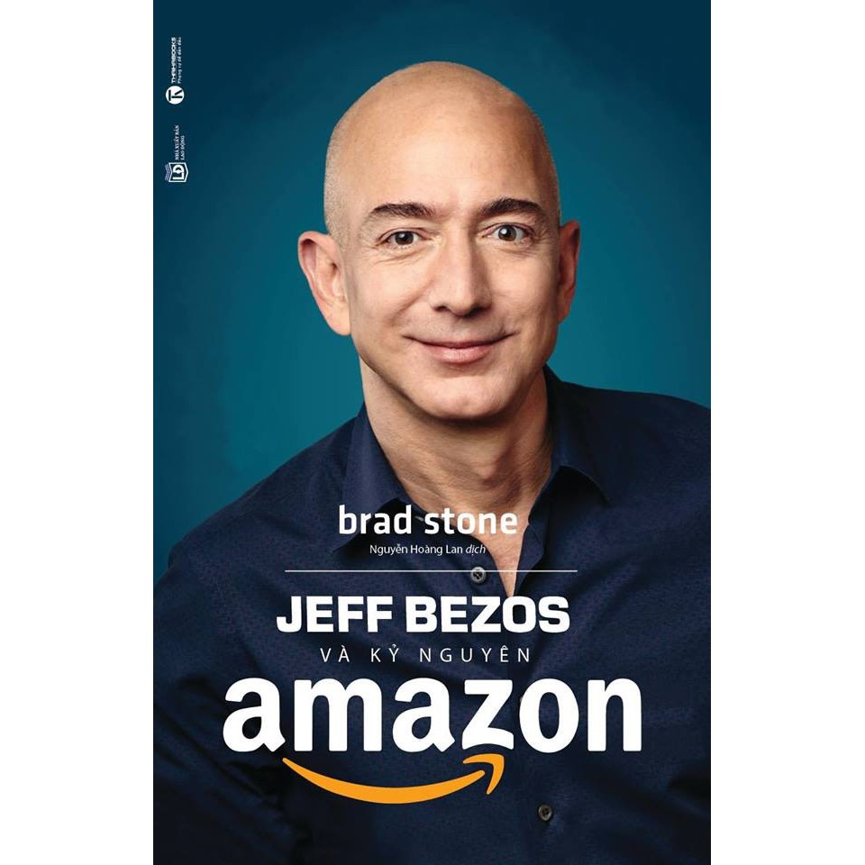Sách - Jeff Bezos và kỷ nguyên Amazon