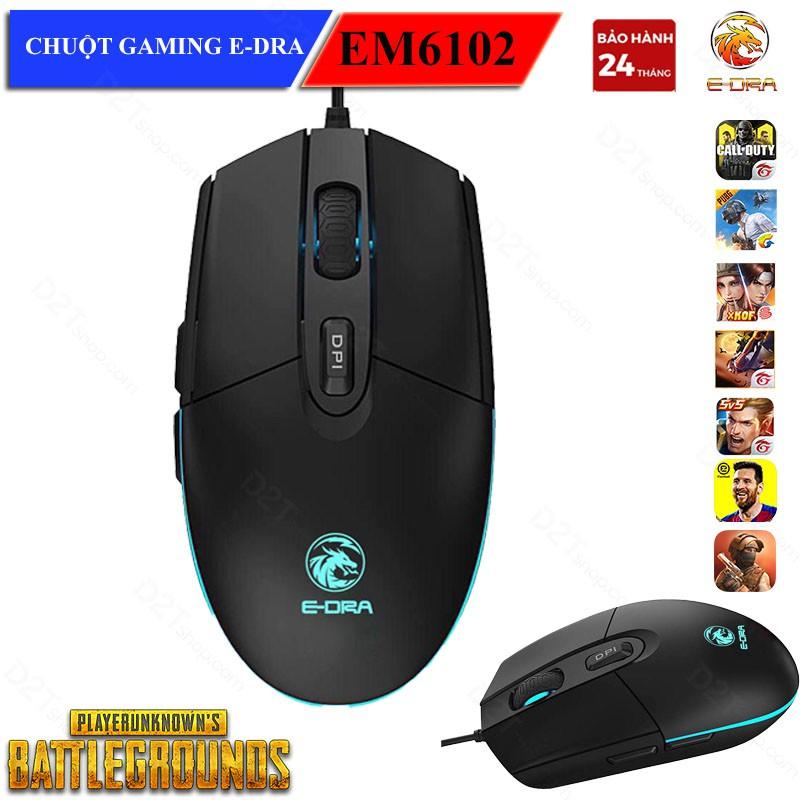 Chuột gaming E-Dra EM6102 chơi game PUBG, Call of Duty, Free Fire cực đỉnh tại d2tshop