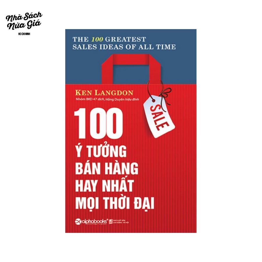Sách - 100 ý tưởng bán hàng hay nhất mọi thời đại