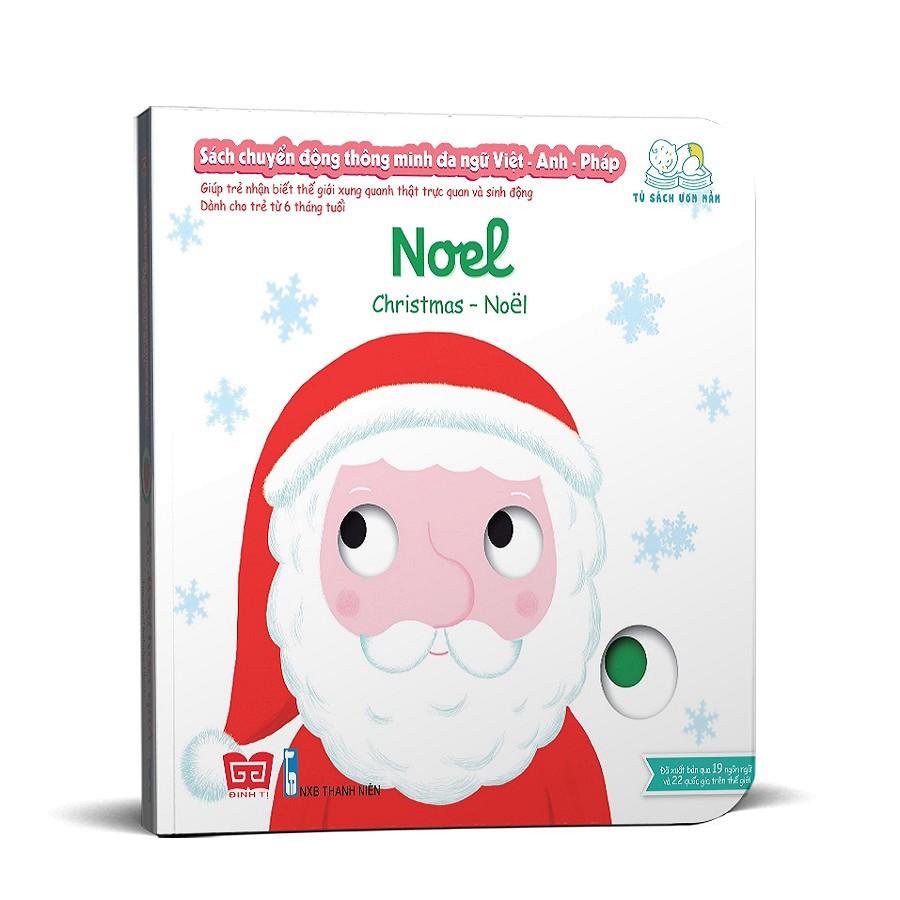 [ Sách ] Sách Chuyển Động Thông Minh Đa Ngữ Việt - Anh - Pháp: Noel – Christmas – Noël