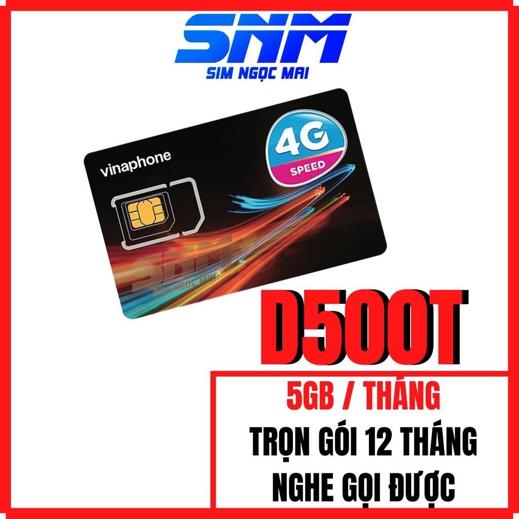 Sim 4G Vinaphone 12VD149 , 12D60G , 12VD89 , D500 , D500T Trọn Gói 1 Năm - 120GB DATA  TỐC ĐỘ CAO - SIM NGỌC MAI
