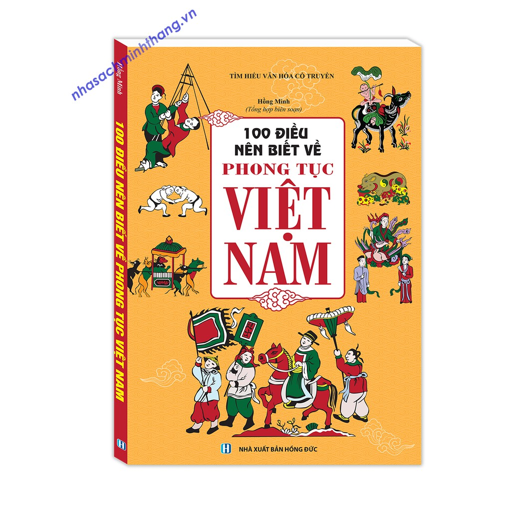 Sách - 100 điều nên biết về phong tục Việt Nam (bìa mềm)