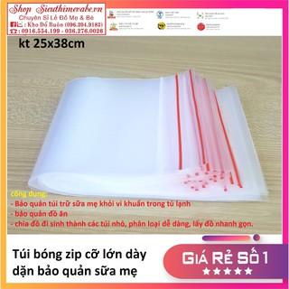 Túi zip bảo quản sữa mẹ, thức ăn loại dày dặn (size lớn 25 38cm) thumbnail