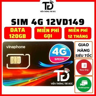 Sim 4G Vinaphone VD149 /VD89 (12D60G) Data 2Gb – 4Gb/ngày – Gọi miễn phí – Sim 4G Trọn Gói 12 Tháng Không Nạp Tiền