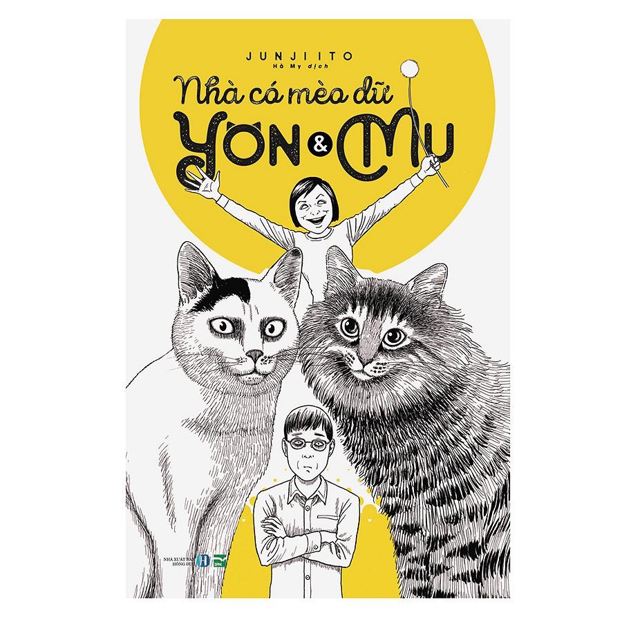 [ Sách ] Nhà Có Mèo Dữ Yon & Mu