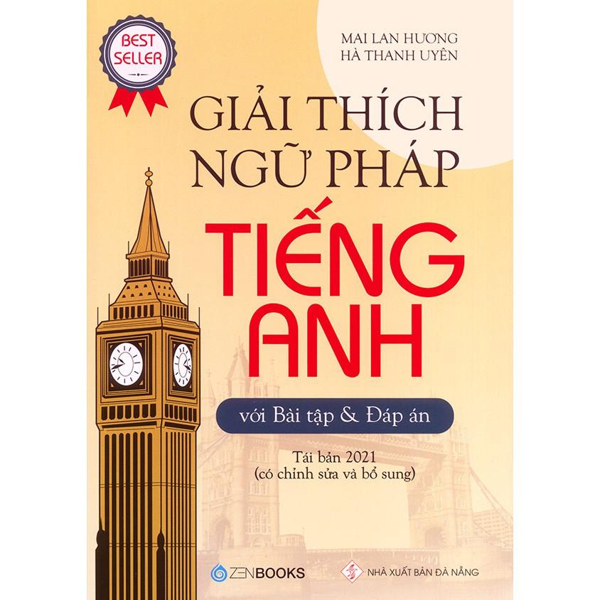 Sách Giải thích ngữ pháp tiếng Anh - Mai Lan Hương