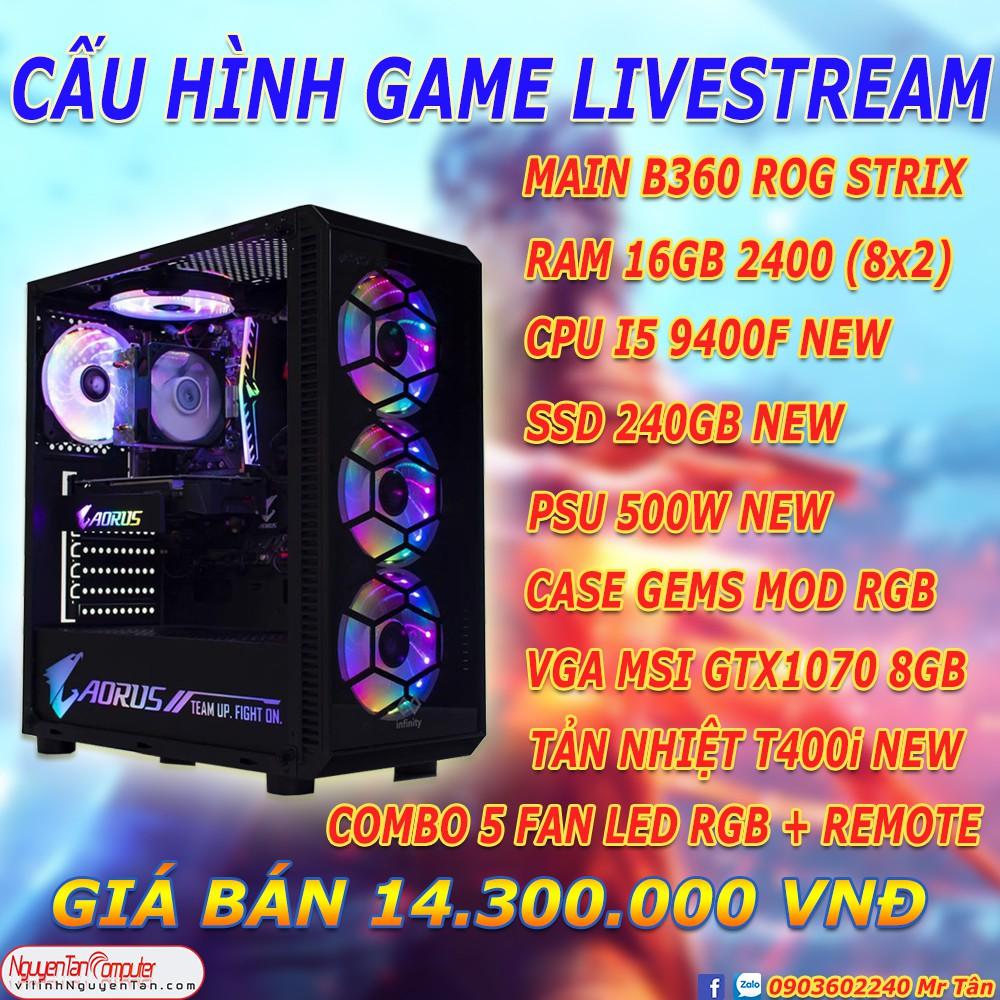 PC CHUYÊN GAME – LIVESTREAM B360/I5 9400F/TẢN T400i/RAM 16GB/GTX1060 6GB/500W/CASE GEMS MOD RGB/COMBO 5 FAN LED RGB Giá chỉ 14.300.000₫