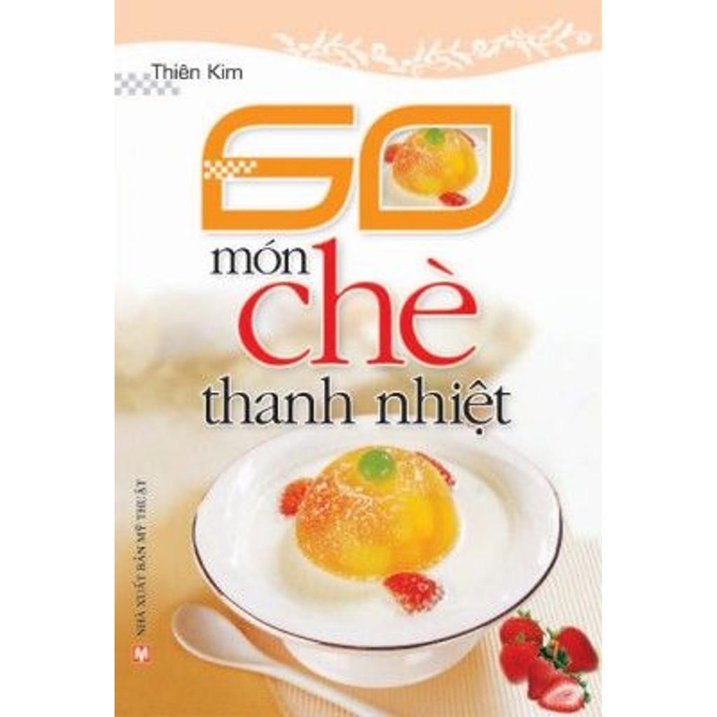 Sách - 60 Món Chè Thanh Nhiệt