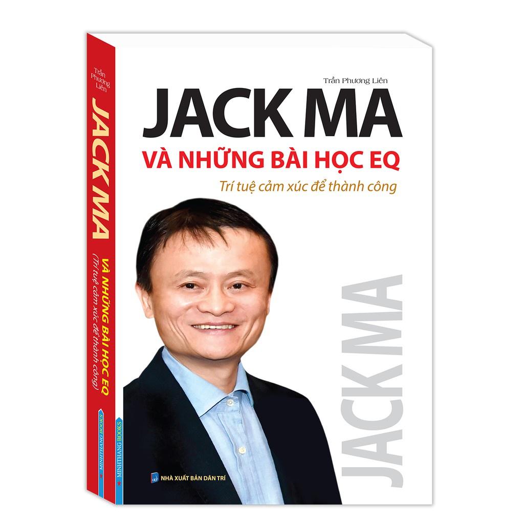 Sách - Học Jack Ma khởi nghiệp & Jack Ma và những bài học EQ & Nghệ thuật xây dựng và lãnh đạo tập đoàn Kèm Quà tặng