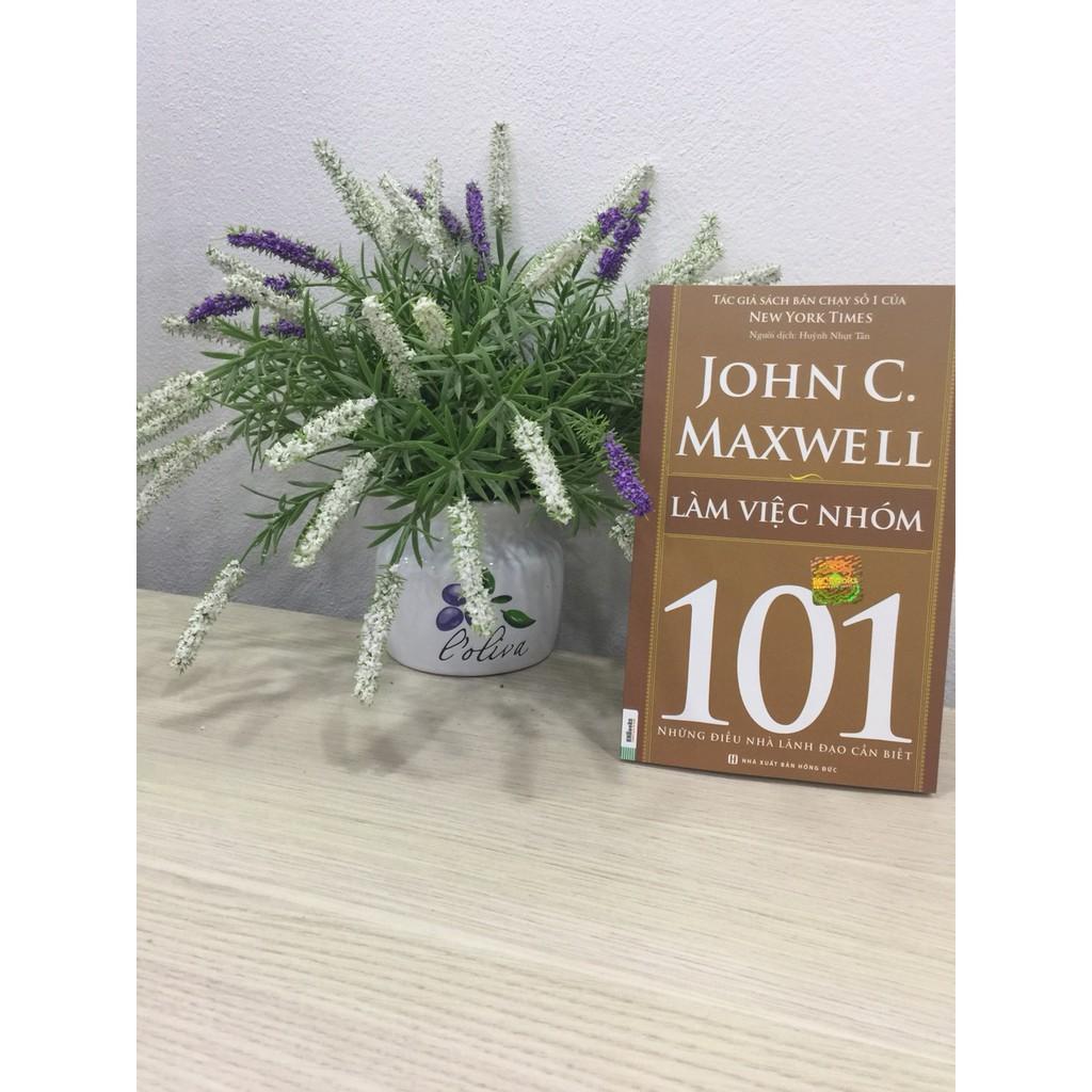 Sách - Làm Việc Nhóm 101 – Những Điều Nhà Lãnh Đạo Cần Biết