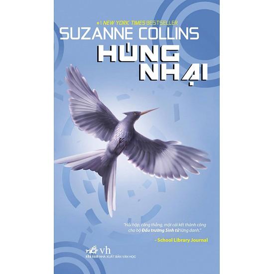 Cuốn sách Húng Nhại (Đấu Trường Sinh Tử) - Tác giả: Suzanne Collins
