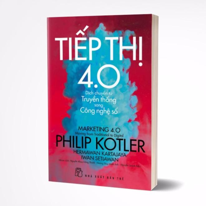 Sách - Tiếp thị 4.0: Dịch chuyển từ truyền thống sang công nghệ số (Giá bìa: 100k)