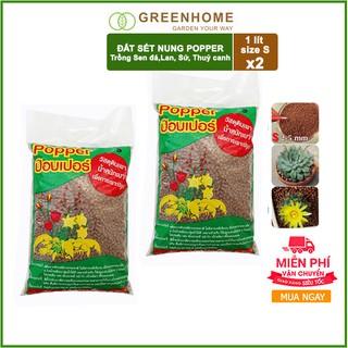 [Freeship 70K] Bộ 2 bao 1lít size S Đất sét nung Popper Thái Lan- Trồng sen đá, trồng lan, trồng cây sứ, thuỷ canh