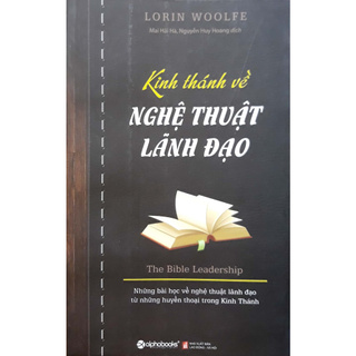 Sách - Kinh Thánh Về Nghệ Thuật Lãnh Đạo (Tái Bản 2015) thumbnail