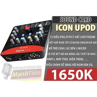 [HÀNG CHUẨN] Soundcard thu âm Icon Upod-Pro - 72 Hiệu Ứng Chính Hãng thu âm livestream chuyên nghiệp cải tiến mới nhất