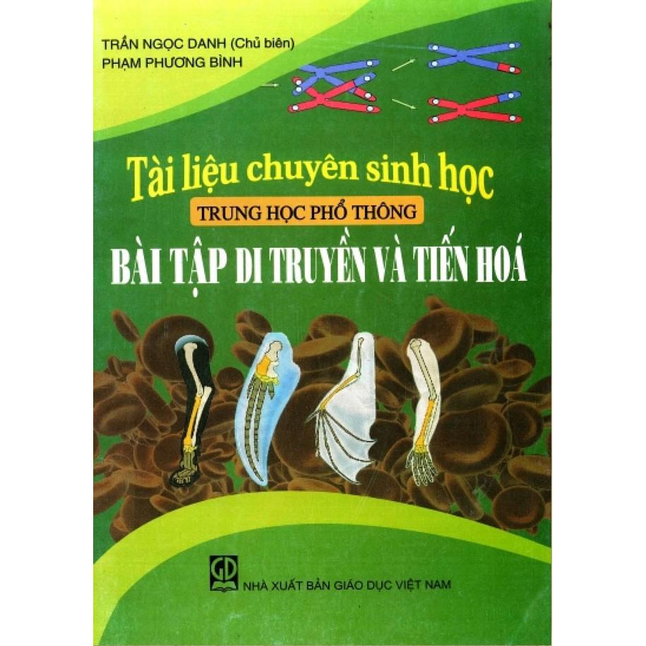 Tài Liệu Chuyên Sinh Học Thpt Bài Tập Di Truyền Và Tiến Hóa - 9935235 , 728015549 , 322_728015549 , 31000 , Tai-Lieu-Chuyen-Sinh-Hoc-Thpt-Bai-Tap-Di-Truyen-Va-Tien-Hoa-322_728015549 , shopee.vn , Tài Liệu Chuyên Sinh Học Thpt Bài Tập Di Truyền Và Tiến Hóa