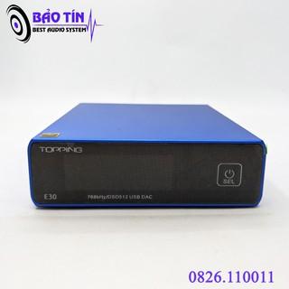 Giải mã DAC Topping E30 tặng kèm dây quang LITON 2M Của Mỹ Và Nguồn 5V2A thumbnail