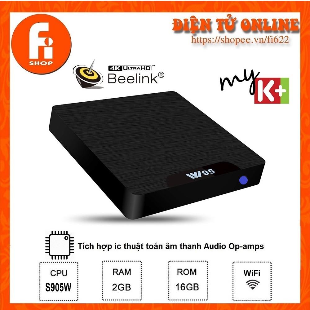 Android TV Box W95 Chính Hãng Beelink Ram 2GB Bộ nhớ 16GB