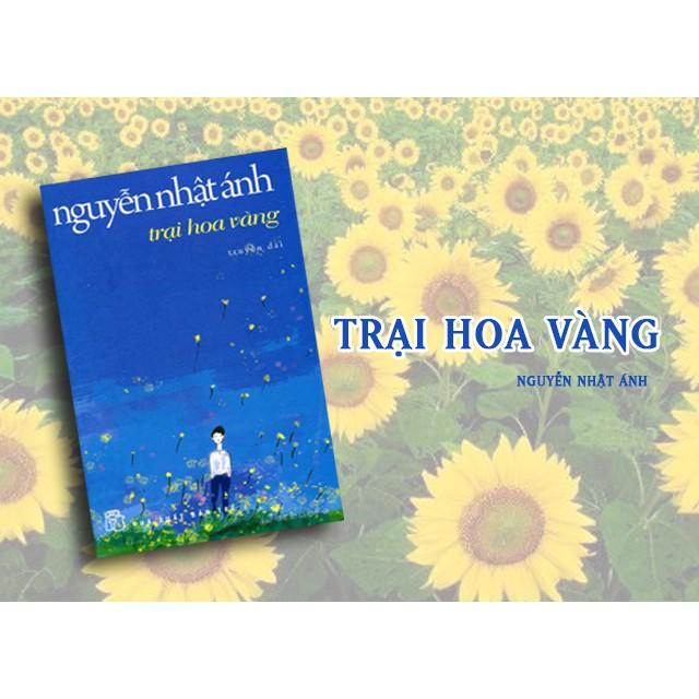 Cuốn sách Trại Hoa Vàng - Tác giả: Nguyễn Nhật Ánh