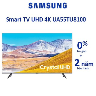 Tivi Samsung Smart 4K 55TU8100 55 inch UHD