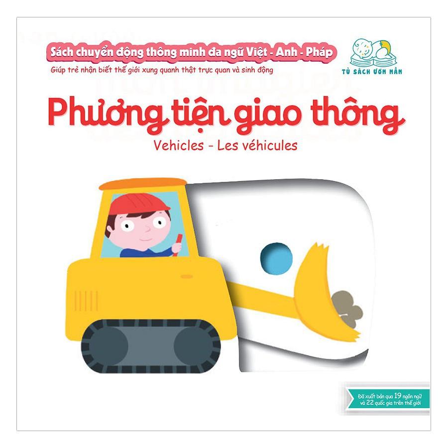 Sách Chuyển Động Thông Minh Đa Ngữ Việt - Anh - Pháp: Phương Tiện Giao Thông