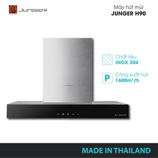 Máy hút mùi Junger H90 chính hãng | MADE IN THAILAND