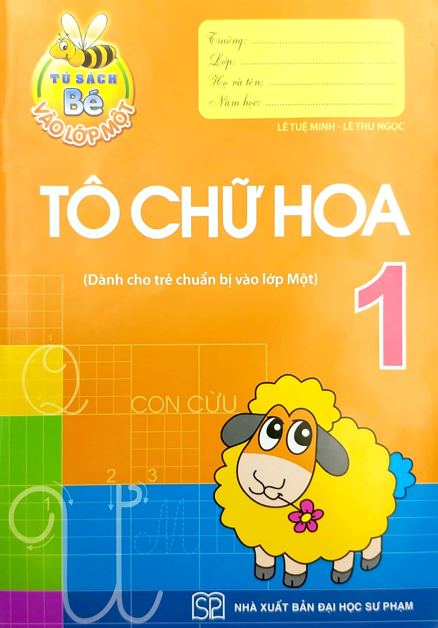 Sách Tủ Sách Bé Vào Lớp 1 - Tô Chữ Hoa