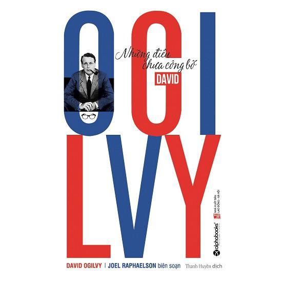 Sách - David Ogilvy – Những ĐIều Chưa Công Bố