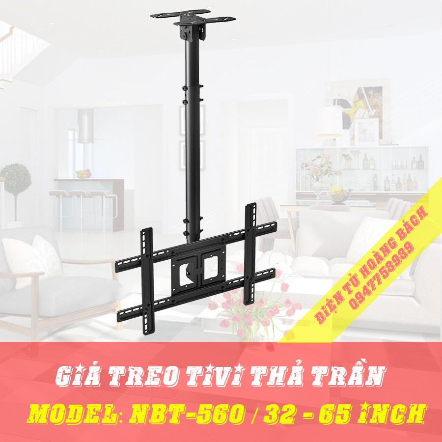 GIÁ TREO TIVI THẢ TRẦN NBT-560 32-65 INCH