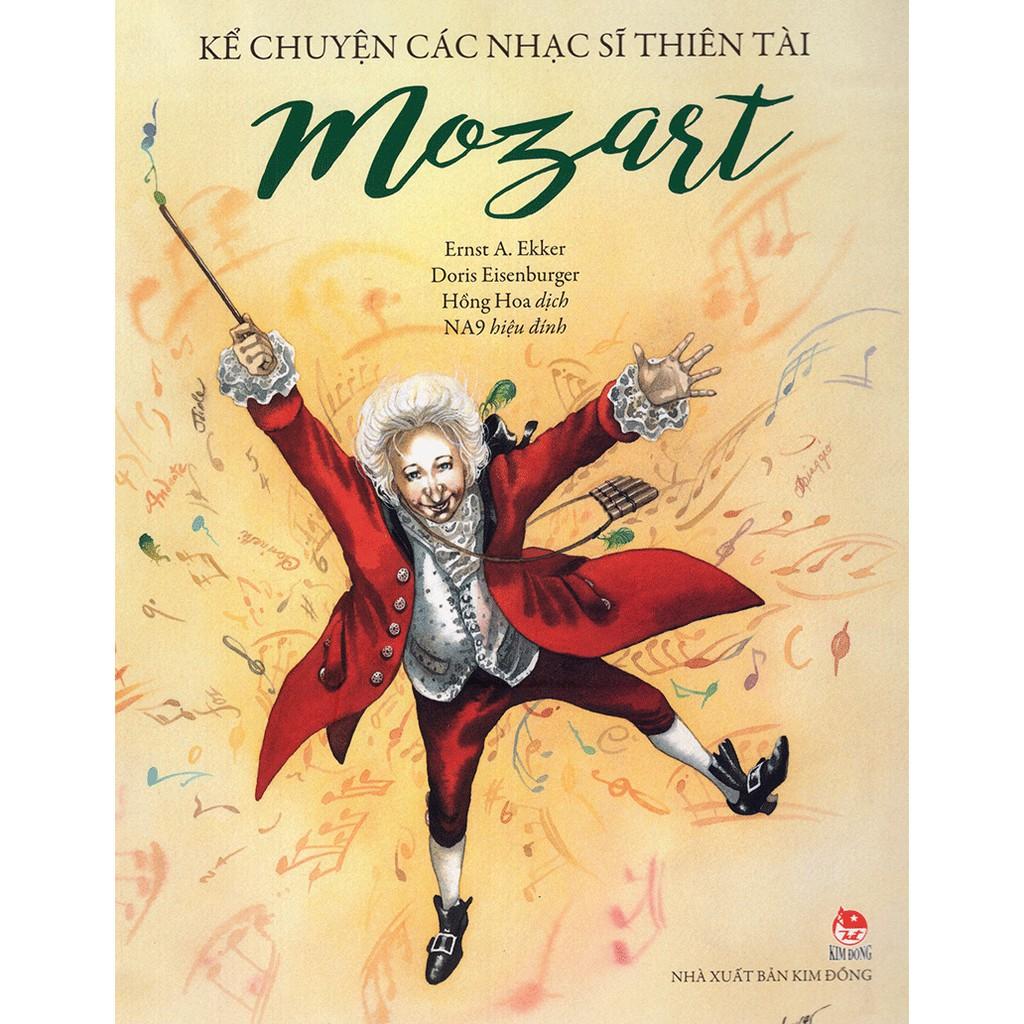 Sách - Kể Chuyện Các Nhạc Sĩ Thiên Tài - Mozart